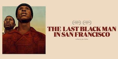 The Last Black Man in San Francisco Film Showing