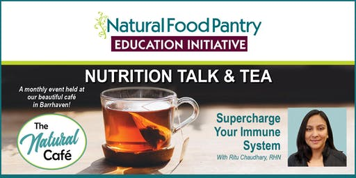 NFP Talk and Tea:  Supercharge your Immune system