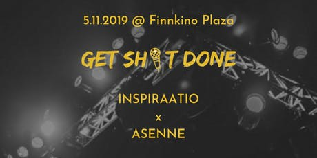 Get Sh*t Done -seminaari tickets