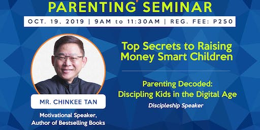Parenting Seminar with Chinkee Tan -Top Secrets to Raising Money Smart Kids