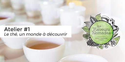 Le thé, un monde à découvrir