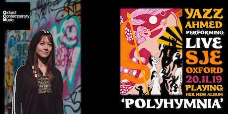 Yazz Ahmed: Polyhymnia tickets