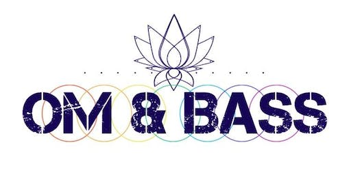 Om & Bass Chakra Shakedown Yoga Rave & After Party with Live DJs