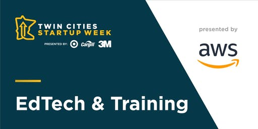 Twin Cities Startup Week EdTech & Training Track presented by AWS