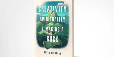 "An open workshop, book signing & guest speaker (TBA) introducing David's new book - ""Creativity, Spirituality & Making a Buck"" - 11/6/2019"