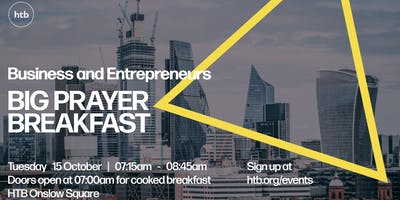 The HTB Business and Entrepreneurs Big Prayer Breakfast