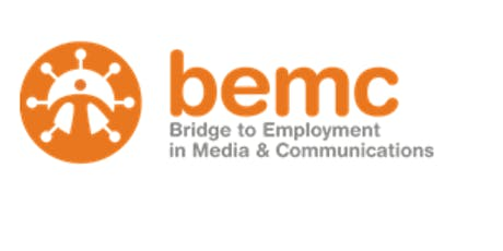 Bridge to Employment in Media and Communications (BEMC) Information Session  tickets