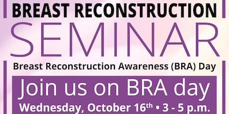 Breast Reconstruction Seminar tickets