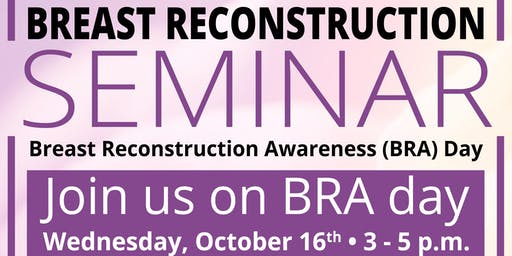 Breast Reconstruction Seminar
