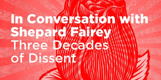 In Conversation with Shepard Fairey: Three Decades of Dissent