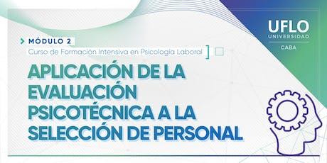 Aplicación de la Evaluación Psicotécnica a la selección de personal. entradas