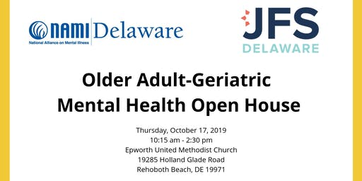 Older Adult-Geriatric Mental Health Open House in Sussex County