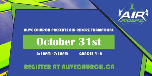Alive Church Presents Air Riderz Trampoline