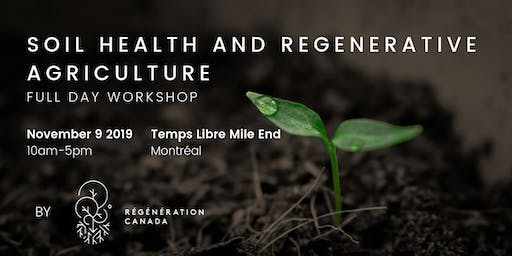 Soil Science and Regenerative Agriculture - Full Day Workshop