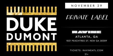 Private Label: Duke Dumont at Ravine tickets