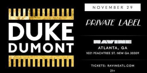 Private Label: Duke Dumont at Ravine