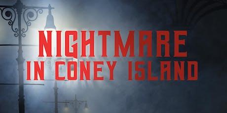 Nightmare in Coney Island tickets