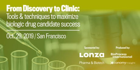 From Discovery to Clinic: Approaches & Tools for Biopharma Success - San Francisco tickets