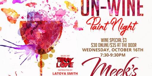 Wednesday Un-Wine Paint Night