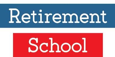 Retirement School