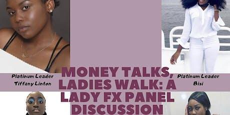 Money Talks, Ladies Walk: Forex Panel Discussion tickets