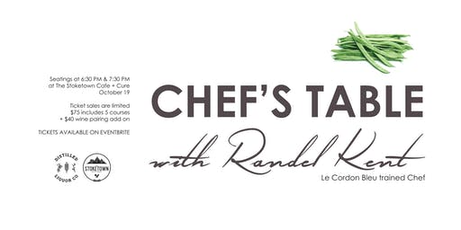 Chef's Table with Randel Kent -  October