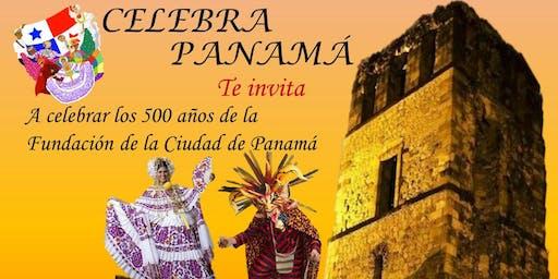 CELEBRA PANAMÁ 2019 - 500 AÑOS DE FUNDACIÓN DE LA CIUDAD DE PANAMÁ