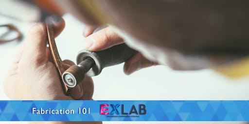 Fabrication 101 - EXLAB - Atlanta