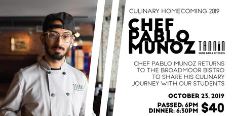 Culinary Homecoming 2019: Chef Pablo Munoz of Tannin Wine Bar & Kitchen tickets
