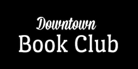 The Downtown Book Club - October tickets
