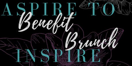 2019 Aspire to Inspire Benefit Brunch tickets