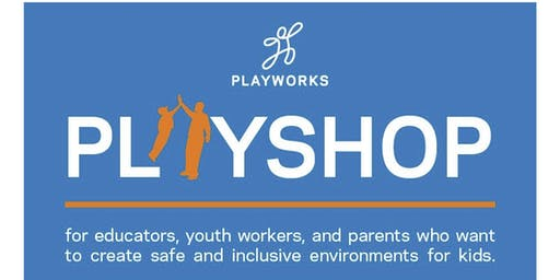 Playworks Playshop at Gerard Place- 11/13/2019