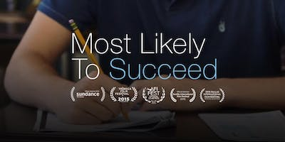 "Sundance-selected ""Most Likely To Succeed"""