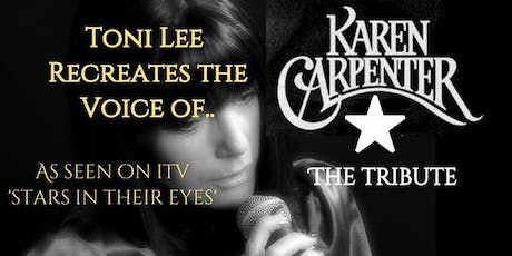 Karen Carpenter The Tribute with Toni Lee - Music Of The Carpenters tickets