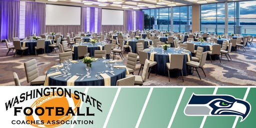 Saturday Night WSFCA Awards Dinner presented by the Seattle Seahawks