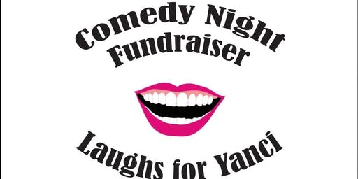 "Comedy Night Fundraiser ""Laughs for Yanci"""