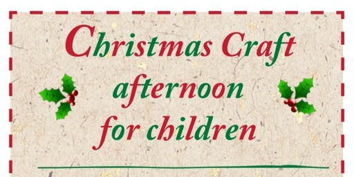 Christmas Craft Afternoon For Children