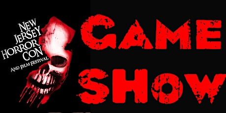 GAME SHOW Trivia Contest at NJ HORROR CON March 2021 tickets