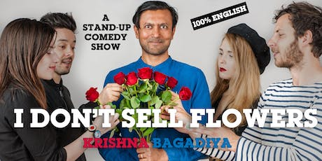 """""""I don't sell flowers"""" by Krishna Bagadiya (Stand-up Comedy in English) billets"""