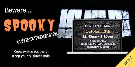 Free Lunch & Learn: Beware of Spooky Cyber Threats tickets