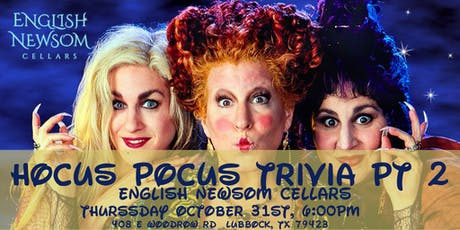 Hocus Pocus Trivia Part 2 at English Newsom Cellars tickets