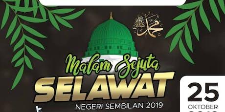 Malam Sejuta Selawat Negeri Sembilan 2019 tickets