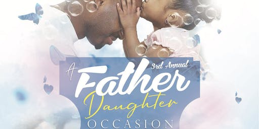 3rd Annual Father Daughter Occasion