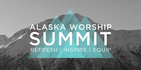 Alaska Worship Summit tickets