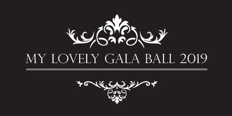 MY LOVELY GALA BALL 2019 tickets