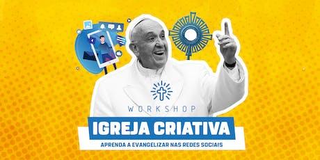 Workshop Igreja Criativa ingressos
