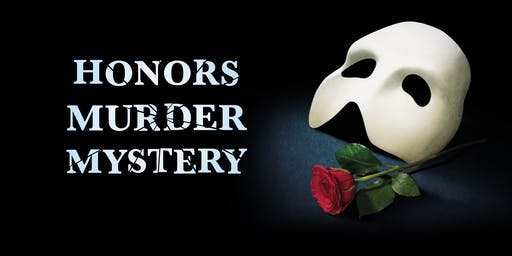 Honors Program Murder Mystery