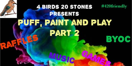 Puff, Paint and Play (pt.2) tickets