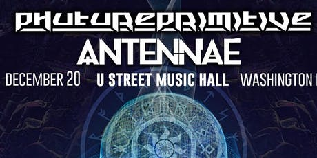 Phutureprimitive w/ An-Ten-Nae tickets