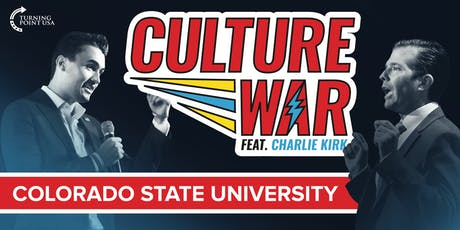 Culture War at Colorado State University feat. Charlie Kirk & Don Trump Jr. tickets